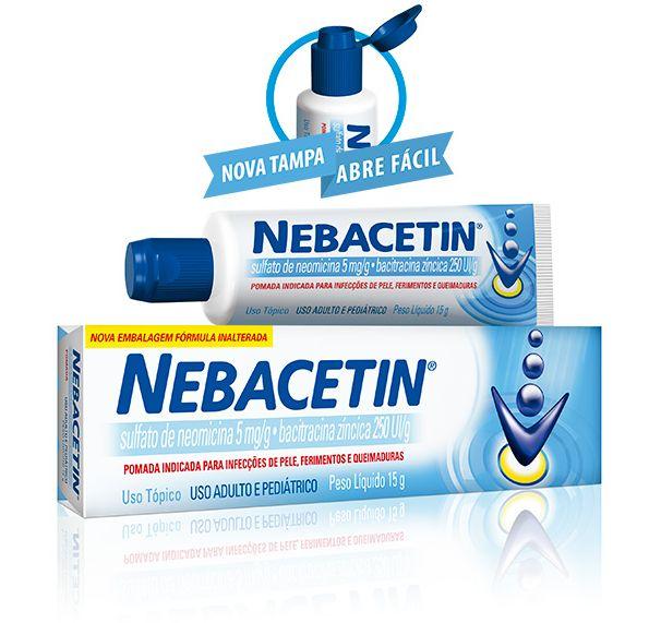 Tenha sempre em casa a pomada Nebacetin (Foto: netfarma.com.br)